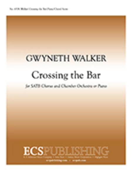 Crossing the Bar from Love Was My Lord and King! (SATB Chamber Version Choral Score)