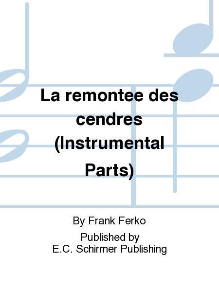 La remont&#0233e des cendres (Instrumental Parts)