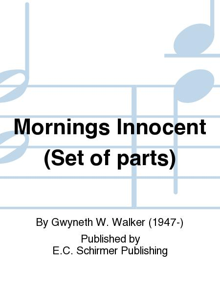 Songs for Women's Voices: No. 2. Mornings Innocent (Chamber Orchestra Parts)