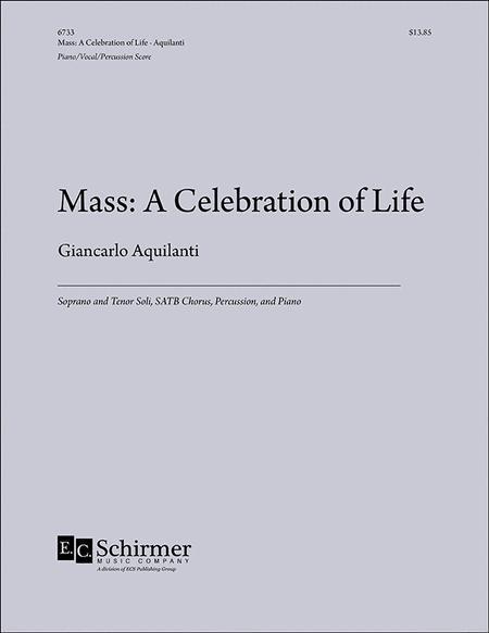 Mass: A Celebration of Life (Piano/perc/vocal score)