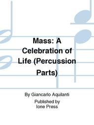 Mass: A Celebration of Life (Percussion parts)