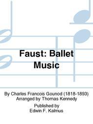 Faust: Ballet Music