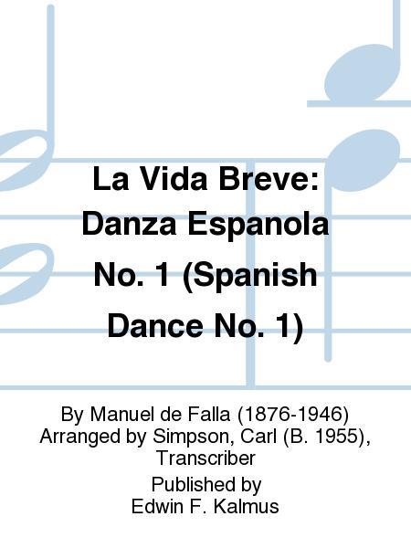 La Vida Breve: Danza Espanola No. 1 (Spanish Dance No. 1)