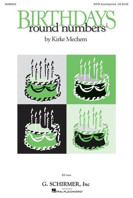 Birthdays / Round Numbers Op. 72