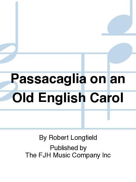 Passacaglia on an Old English Carol