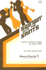 Swingin' with the Saints (SATB)