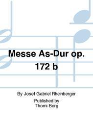 Messe As-Dur op. 172 b
