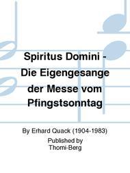 Spiritus Domini - Die Eigengesange der Messe vom Pfingstsonntag