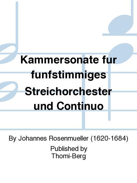 Kammersonate fur funfstimmiges Streichorchester und Continuo