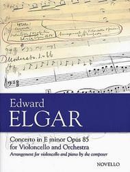 Concerto in E Minor, Op. 85 for Violoncello and Orchestra