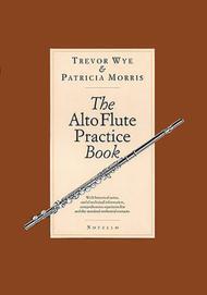 The Alto Flute Practice Book