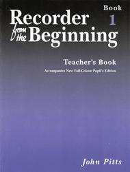 Recorder from the Beginning - Teacher's Book 1