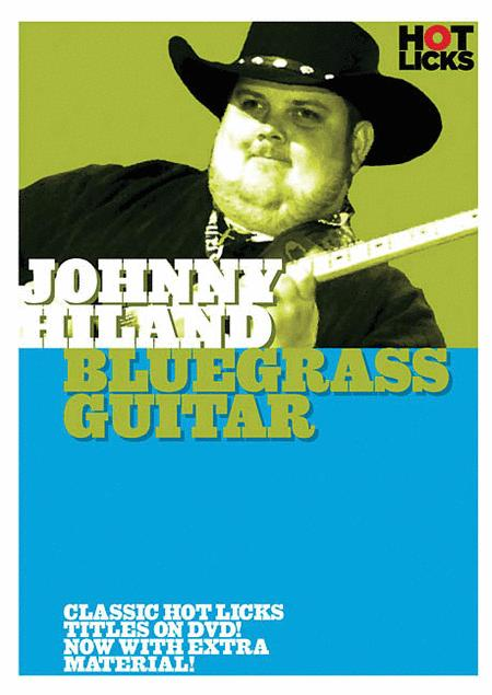 Johnny Hiland - Bluegrass Guitar