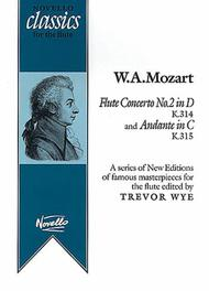 Flute Concerto No. 2 in D, K314 and Andante in C, K315