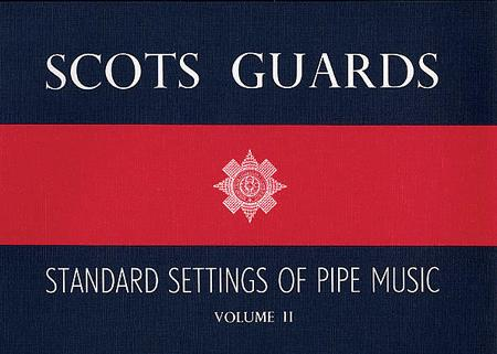 Scots Guards Standard Settings Of Pipe Music Vol.2