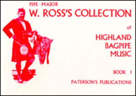 W. Ross's Collection of Highland Bagpipe Music