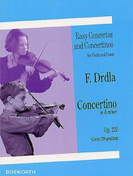 Franz Drdla: Concertino in A Minor For Violin And Piano Op.225