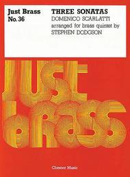 Just Brass 36 Scarlatti 3 Sonatas (Dodgson) 5 Part