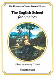 The Chester Book Of Motets Vol. 13: The English School For 6 Voices
