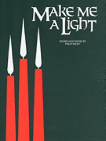 Make Me A Light
