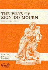 The Ways Of Zion Do Mourn