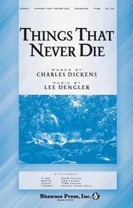 Things That Never Die