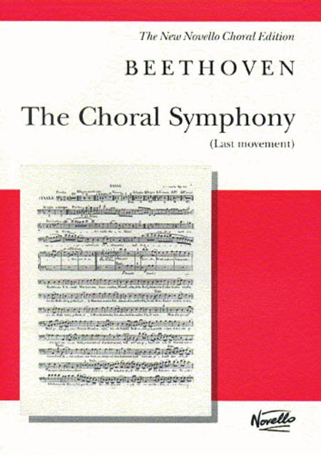 The Choral Symphony - Last Movement (from Symphony No. 9 in D Minor)