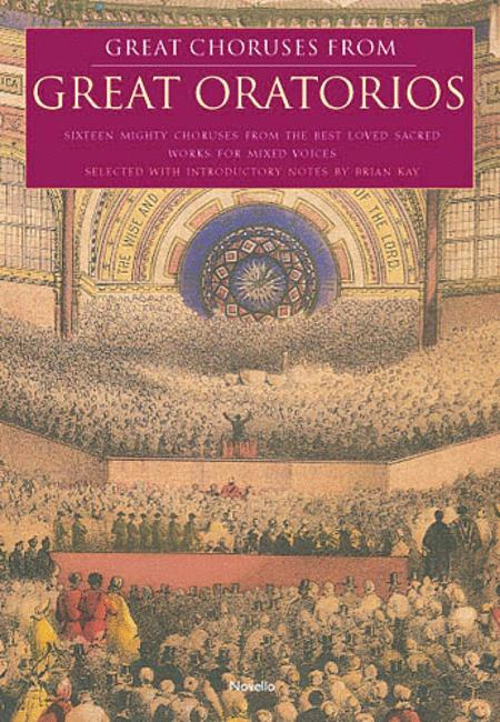 Great Choruses from Great Oratorios