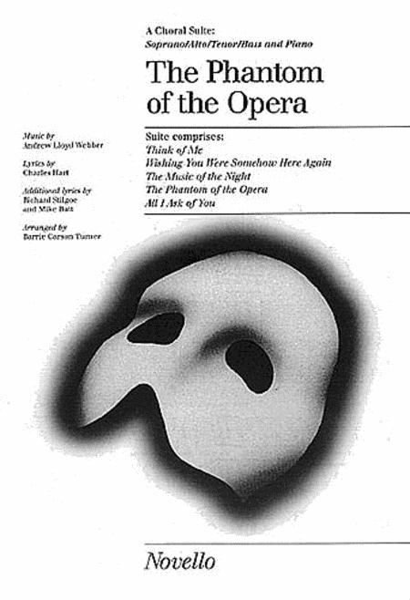 The Phantom of the Opera (Choral Suite)