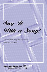 Say It with a Song!