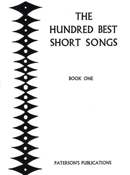 The Hundred Best Short Songs - Book One