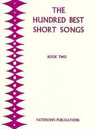 The Hundred Best Short Songs - Book 2