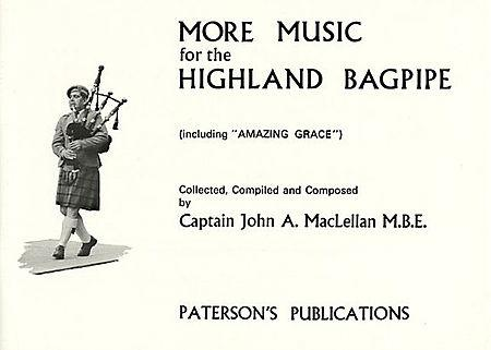 More Music for the Highland Bagpipe