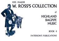 Ross's Collection Of Highland Bagpipe Music Book 4