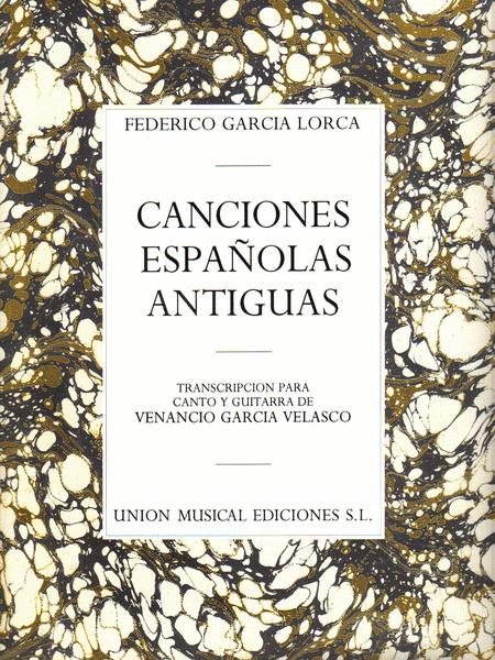 Canciones Espanolas Antiguas (Voice And Guitar)