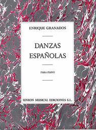 Enrique Granados: Danzas Espanolas Complete For Piano Solo