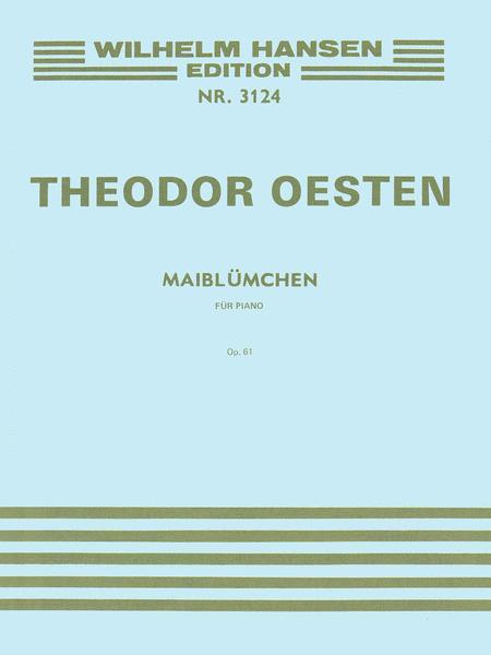 Theodor Oesten: Maibluemchen Op.61