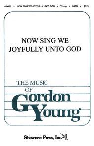 Now Sing We Joyfully Unto God
