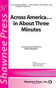 Across America&in About Three Minutes 3-part Mixed