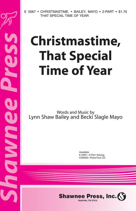 Christmastime, That Special Time of Year 2-part