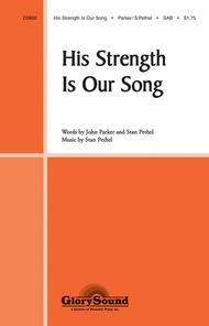 His Strength Is Our Song