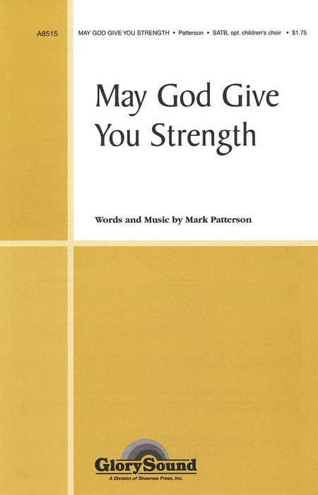May God Give You Strength