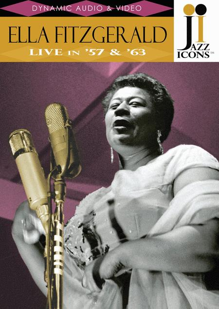 Jazz Icons: Ella Fitzgerald, Live in '57 and '63