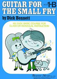 Guitar For The Small Fry Book 1B