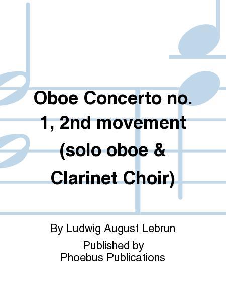 Oboe Concerto no. 1, 2nd movement (solo oboe & Clarinet Choir)