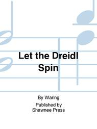 Let the Dreidl Spin