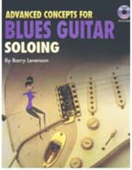 Advanced Concepts for Blues Guitar Soloing