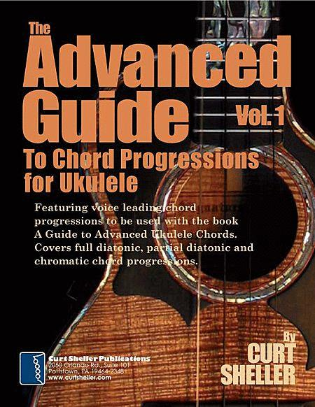 Advanced Guide To Chord Progressions For Ukulele Volume 1 Sheet