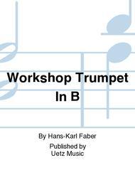 Workshop Trumpet In B