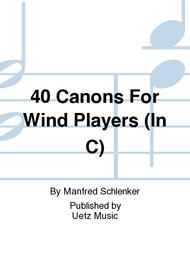 40 Canons For Wind Players (In C)